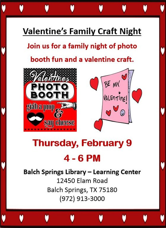 Family Craft Night And Valentine Photo Booth Balch Springs Library