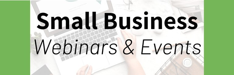 Small Business Webinars and Events